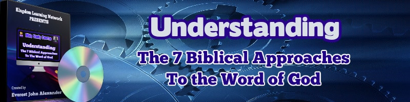 KLN 7 biblical approaches to the word of God